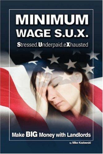 Minimum Wage S.U.X.: Make Big Money with Landlords