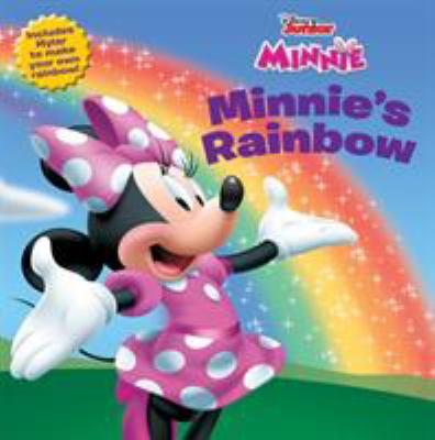 Minnie's Rainbow [With Mylar Mirror (to Make Your Own Rainbow)] 9781423107439