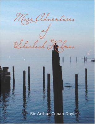 More Adventures of Sherlock Holmes 9781426455391