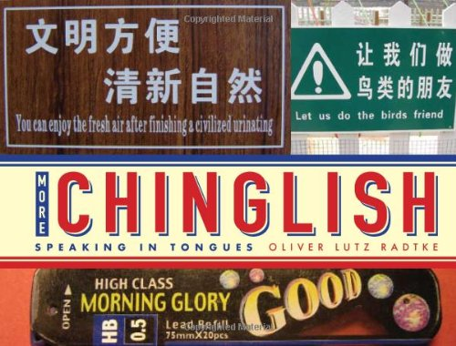 More Chinglish: Speaking in Tongues 9781423605843