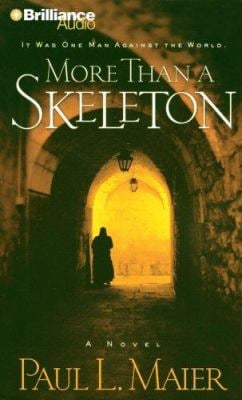 More Than a Skeleton: Shattering Deception or Ultimate Truth? 9781423303374