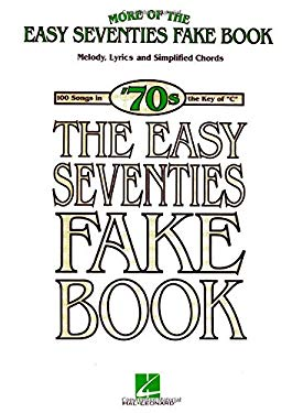More of the Easy Seventies Fake Book 9781423419860