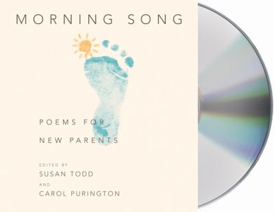 Morning Song: Poems for New Parents 9781427212764