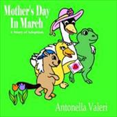 Mother's Day in March: A Story of Adoption 6422624