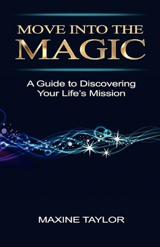 Move Into the Magic 9781427651563