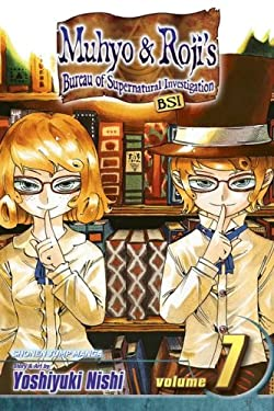 Muhyo & Roji's Bureau of Supernatural Investigation, Volume 7 [With Bonus Sticker] 9781421516424
