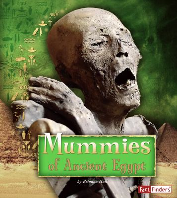 Mummies of Ancient Egypt 9781429676298