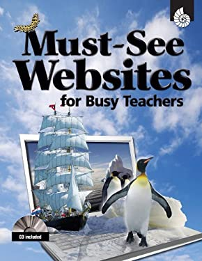 Must-See Websites for Busy Teachers [With CDROM] 9781425804756