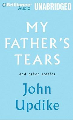 My Father's Tears and Other Stories 9781423397946