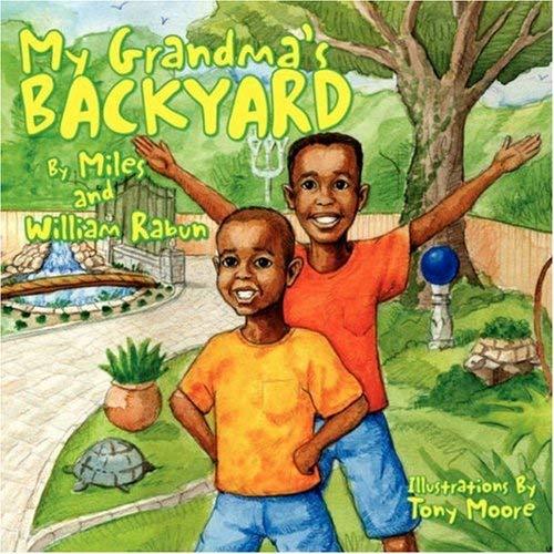 My Grandma's Backyard 9781425742683