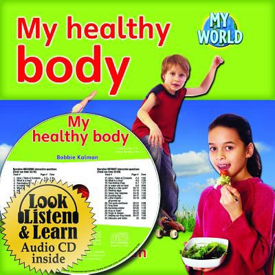 My Healthy Body [With Paperback Book] 9781427110329