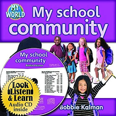 My School Community [With Paperback Book] 9781427110862