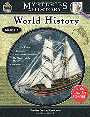 Mysteries in History: World History: Grades 5-8 9781420630480