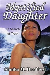 Mystified Daughter: In Search of Truth