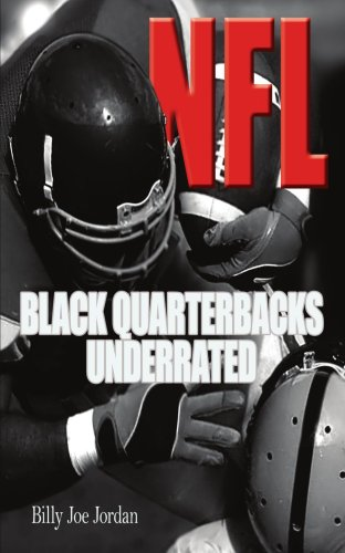 N.F.L. Black Quarterbacks Underrated 9781420896657