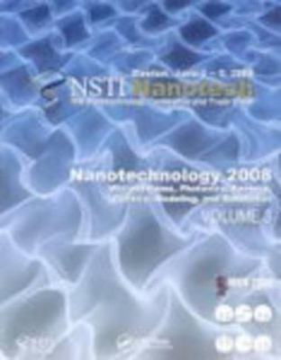 Nanotechnology 2008: Microsystems, Photonics, Sensors, Fluidics, Modeling and Simulation 9781420085051