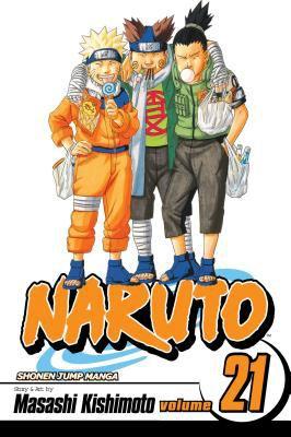 Naruto, Volume 21 9781421518558
