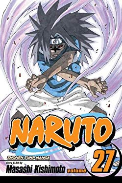 Naruto, Volume 27 [With Collectible Stickers] 9781421518633