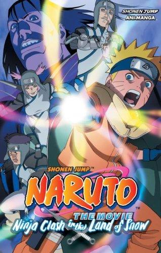 Naruto the Movie: Ninja Clash in the Land of Snow 9781421518688