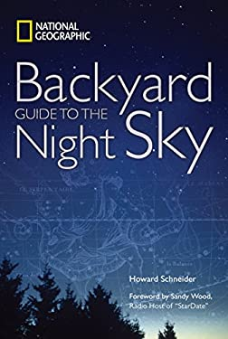 National Geographic Backyard Guide to the Night Sky 9781426202810