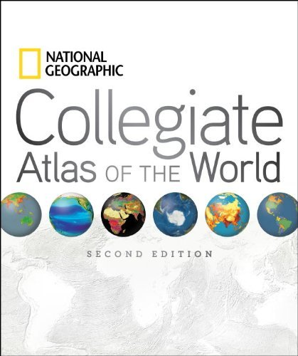 National Geographic Collegiate Atlas of the World 9781426208393