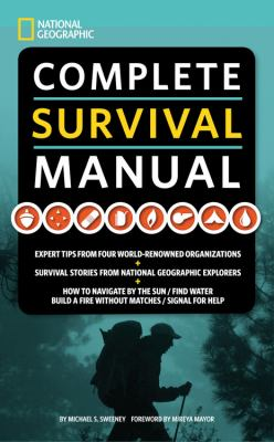 National Geographic Complete Survival Manual 9781426203893