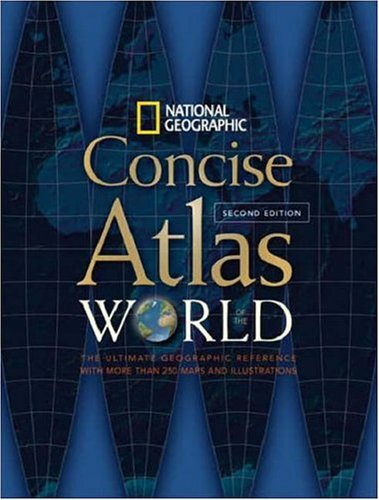 National Geographic Concise Atlas of the World 9781426201967