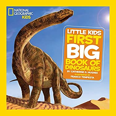 National Geographic Little Kids First Big Book of Dinosaurs 9781426308468