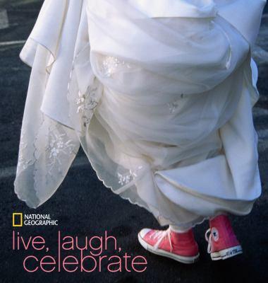 Live, Laugh, Celebrate 9781426205064