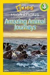 Great Migrations: Amazing Animal Journeys 6431428