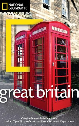 National Geographic Traveler: Great Britain, 3rd Edition 9781426208201