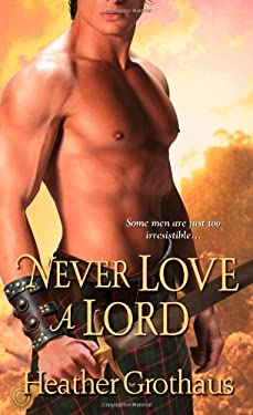 Never Love a Lord 9781420112443