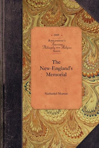 The New-England's Memorial 9781429018524