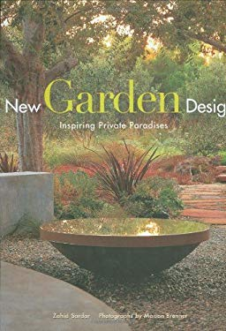 New Garden Design: Inspiring Private Paradises 9781423603344