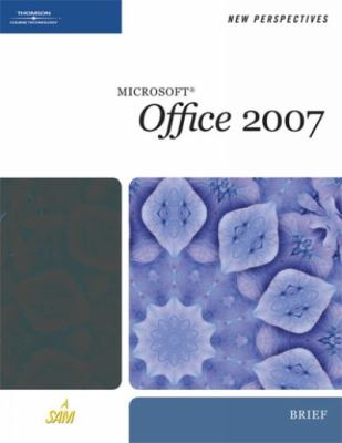 New Perspectives on Microsoft Office 2007, Brief 9781423906131
