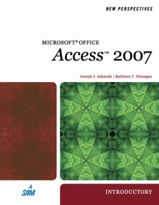 New Perspectives on Microsoft Office Access 2007, Introductory 9781423905882