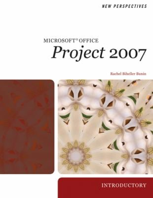 New Perspectives on Microsoft Project 2007: Introductory 9781423905943
