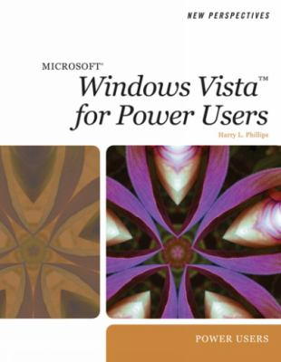 New Perspectives on Microsoft Windows Vista for Power Users 9781423906032