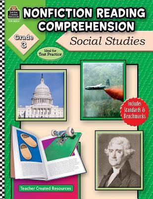 Nonfiction Reading Comprehension: Social Studies: Grade 3 9781420680249
