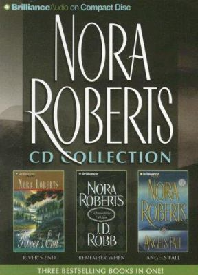 Nora Roberts Collection: River's End, Remember When, Angels Fall 9781423332039