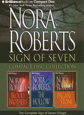 Nora Roberts Sign of Seven: Blood Brothers, the Hollow, the Pagan Stone 9781423397304