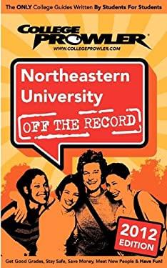 Northeastern University 2012: Off the Record 9781427405128