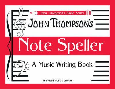 Note Speller: A Music Writing Book 9781423410782