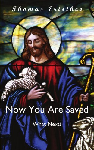 Now You Are Saved- What Next?