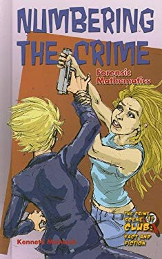 Numbering the Crime: Forensic Mathematics 9781422202579