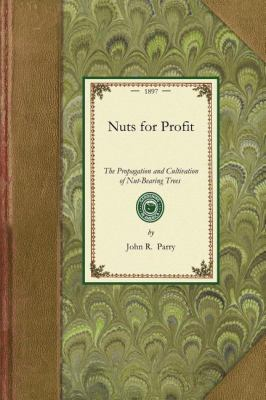 Nuts for Profit 9781429014885