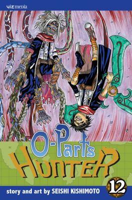 O-Parts Hunter, Volume 12 9781421518343