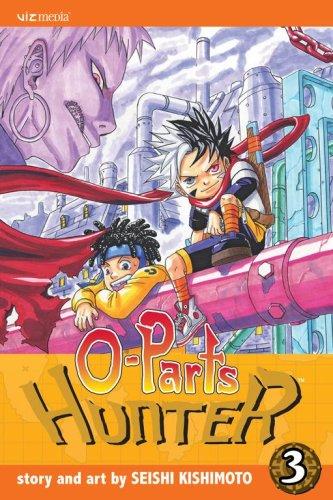 O-Parts Hunter, Volume 3 9781421508573