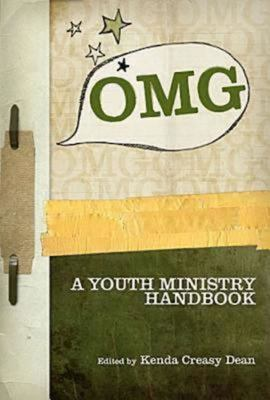 OMG: A Youth Ministry Handbook 9781426700088