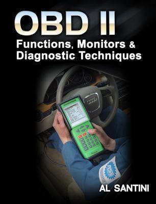 OBD II: Functions, Monitors, & Diagnostic Techniques 9781428390003